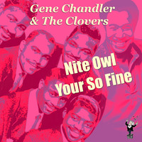 The Clovers - Nite Owl Your so Fine