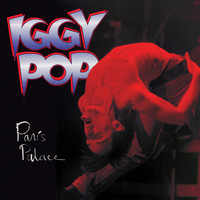 Iggy Pop - Paris Palace