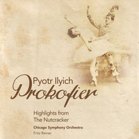 Chicago Symphony Orchestra - Pyotr Ilyich Tchaikovsky: Highlights from the Nutcracker