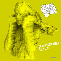 Gusgus - Obnoxiously Sexual