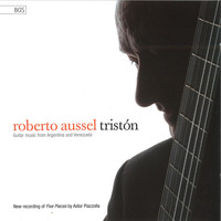 Roberto Aussel - Tristón: Guitar Music from Argentina and Venezuela
