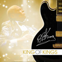 B. B. King - King of Kings