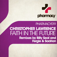 Christopher Lawrence - Faith In The Future