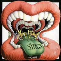 Monty Python - Monty Python Sings (Again) (Deluxe [Explicit])