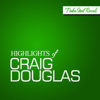 Craig Douglas - Highlights Of Craig Douglas