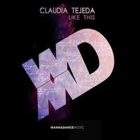 Claudia Tejeda - Like This