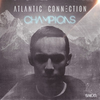 Atlantic Connection - Champions