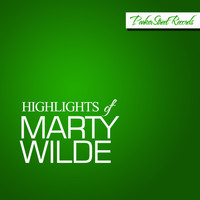 Marty Wilde - Highlights Of Marty Wilde