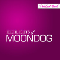 Moondog - Highlights Of Moondog