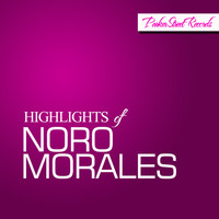 Noro Morales - Highlights Of Noro Morales