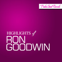 Ron Goodwin - Highlights Of Ron Goodwin