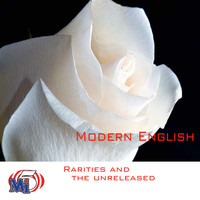 Modern English - Rarities and The Unreleased