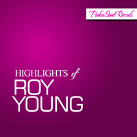 Roy Young - Highlights Of Roy Young