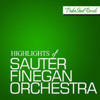 Sauter Finegan Orchestra - Highlights Of Sauter Finegan Orchestra