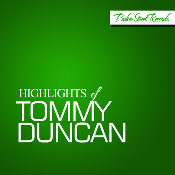 Tommy Duncan - Highlights Of Tommy Duncan