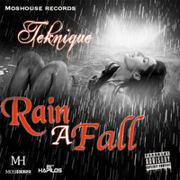 Teknique - Rain a Fall - Single