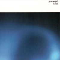 Port-Royal - Flares