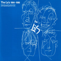 The La's - 1984-1986 Breakloose
