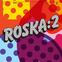 Roska - Rinse Presents: Roska, Vol. 2