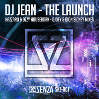 DJ Jean - The Launch - Remixes
