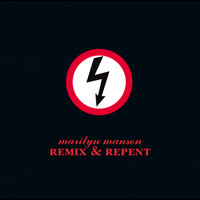 Marilyn Manson - Remix & Repent (Explicit)