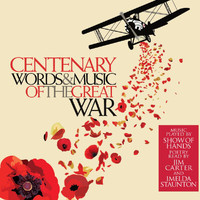 Show Of Hands - Centenary: Words And Music Of The Great War