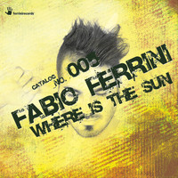 Fabio Ferrini - Where Is the Sun