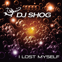 DJ Shog - I Lost Myself