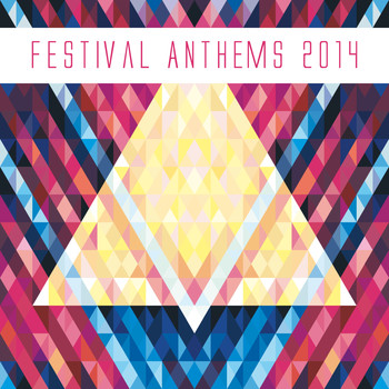 Various Artists - Festival Anthems 2014