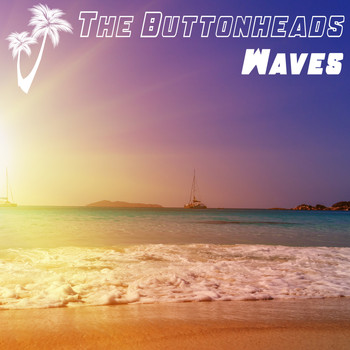 The Buttonheads - Waves
