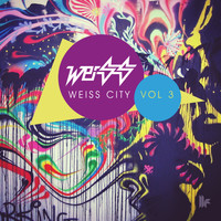 Weiss (UK) - Weiss City Vol. 3
