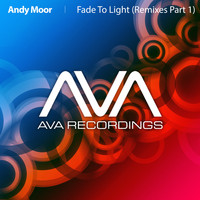 Andy Moor - Fade To Light (Remixes - Part 1)