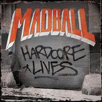 Madball - Hardcore Lives (Explicit)