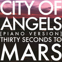 Thirty Seconds To Mars - City Of Angels (Piano Version)
