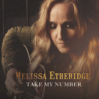 Melissa Etheridge - Take My Number