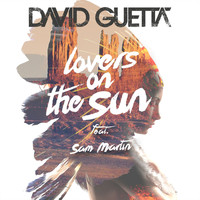 David Guetta - Lovers on the Sun EP (Explicit)