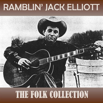 Ramblin' Jack Elliott - The Folk Collection