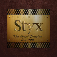 Styx - The Grand Illusion Live, 1977 (Fm Broadcast)