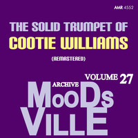 Cootie Williams - Moodsville Volume 27: Solid Trumpet (Remastered)