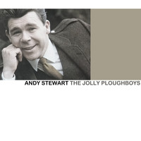 Andy Stewart - The Jolly Ploughboys