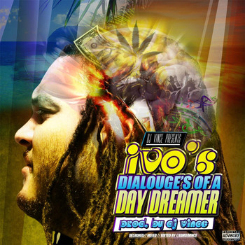 IVO - Dialouge's of a Day Dreamer