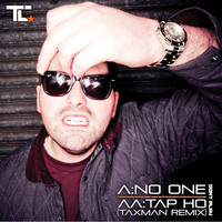 TC - No One / Tap Ho
