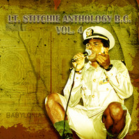 Lt. Stitchie - Lt. Stitchie Anthology B.C., Vol. 4