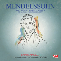 "Felix Mendelssohn - Mendelssohn: Song Without Words in a Major, Op. 62, No. 6 ""Spring Melody"" (Digitally Remastered)"