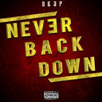 Deep - Never Back Down