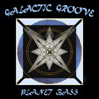Galactic Groove - Planet Bass