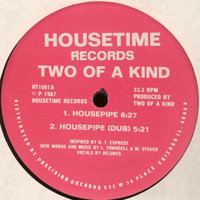 Two of a Kind - Housepipe