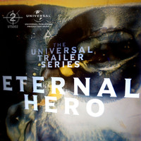 Inon Zur - Universal Trailer Series - Eternal Hero