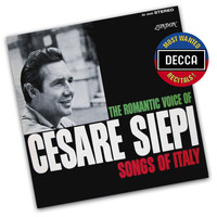 Cesare Siepi - The Romantic Voice Of Cesare Siepi: Songs Of Italy
