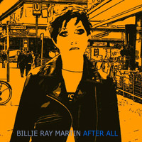 Billie Ray Martin - After All